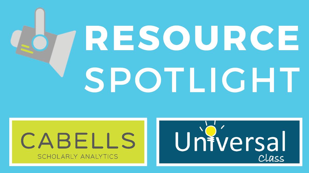 Resource spotlight: Cabells and Universal Class